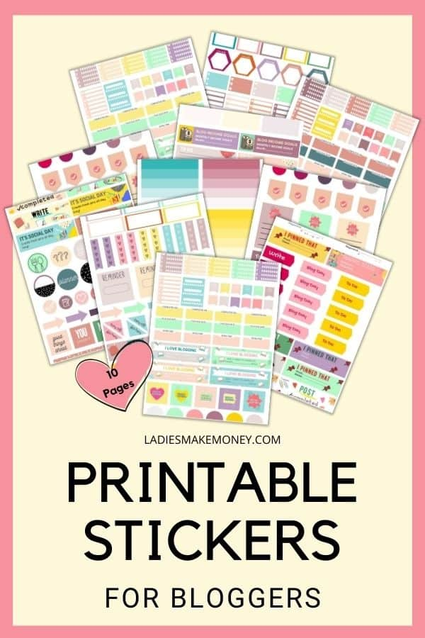 Printable Planner Stickers for Bloggers - Ladies Make Money Online! Printable Planner Stickers for Bloggers