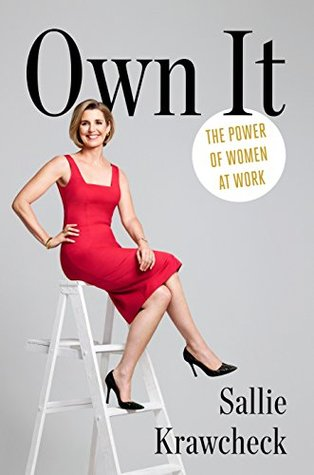 Own It: The Power of Women at Work! An amazing book for female entrepreneurs